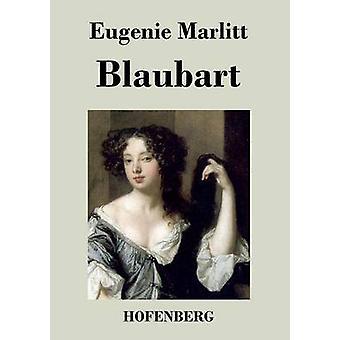 Blaubart par Eugenie Marlitt