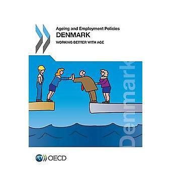 Envelhecimento e emprego condições Dinamarca 2015 trabalhar melhor com a idade pela OCDE
