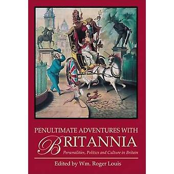 Avant-dernier aventures avec Britannia - personnalités - politique et C