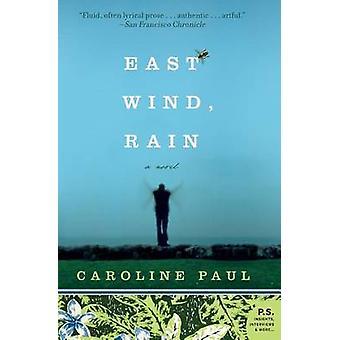 East Wind - Rain by Caroline Paul - 9780060780760 Book