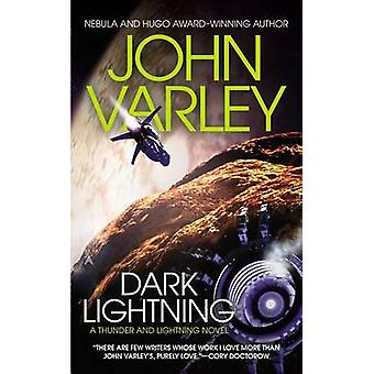 Dark Lightning by John Varley - John John - 9780425274088 Book