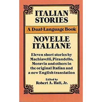 Italian Stories - Novelle Italiane  - A Dual-Language Book (New edition
