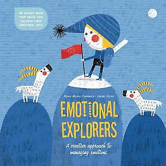 Emotional Explorers - A Creative Approach to Managing Emotions by Emot