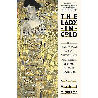 The Lady in Gold - The Extraordinary Tale of Gustav Klimt's Masterpiec