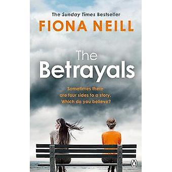 The Betrayals - The Richard & Judy Book Club Pick 2017 by Fiona Neill