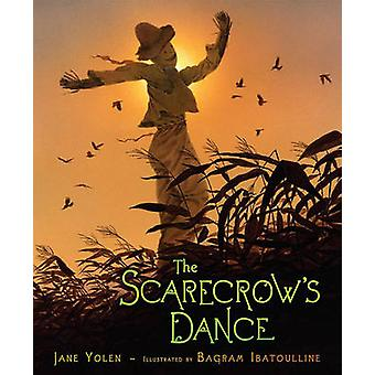 The Scarecrow's Dance by Jane Yolen - Bagram Ibatoulline - 9781416937