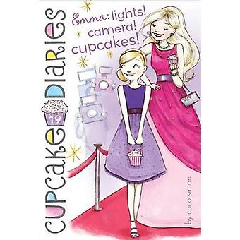Emma - Lights! Camera! Cupcakes! by Coco Simon - Abigail Halpin - 9781