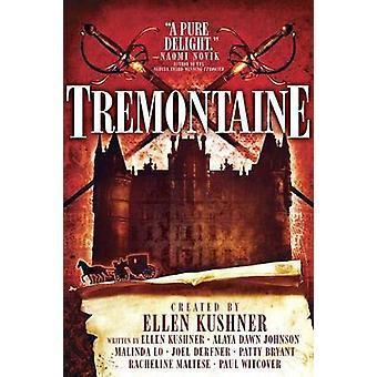 Tremontaine by Ellen Kushner - 9781481485586 Book