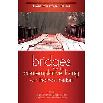 Living Your Deepest Desires by Jonathan Montaldo - Robert G Toth - 97