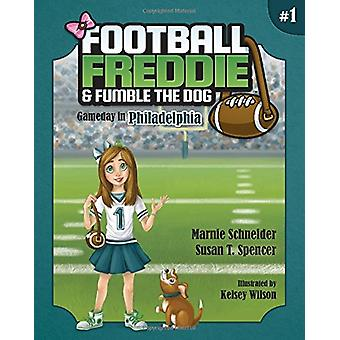 Football Freddie and Fumble the Dog - Gameday in Philadelphia by Marni