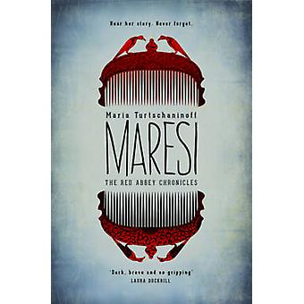 The Red Abbey Chronicles - Maresi by Maria Turtschaninoff - 9781782690