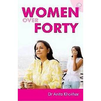 Women Over Forty by Anita Kohkhar - 9788131908693 Book