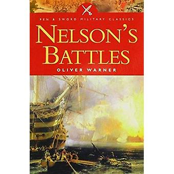 Nelson's Battles (New edition) by Oliver Warner - 9780850529418 Book