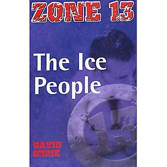 The Ice People: Set One (Zone 13)