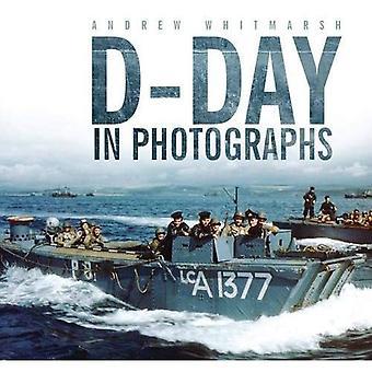 D-Day in Fotografien