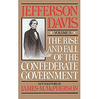 The Rise and Fall of the Confederate Government: v. 2 (Da Capo Paperback)