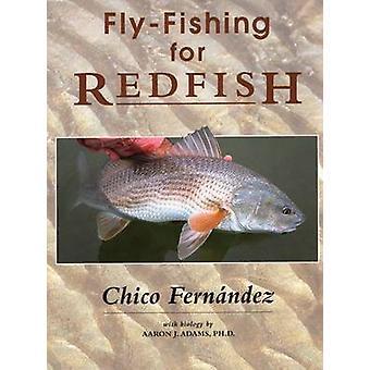 Fly-Fishing for Redfish by Chico Fernandez - Chico Fernaandez - 97808