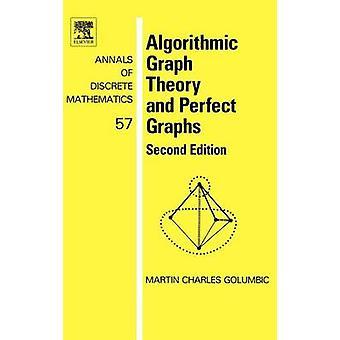 Algorithmische Graphentheorie und perfekte Graphen zweite Auflage von Golumbric & Martin