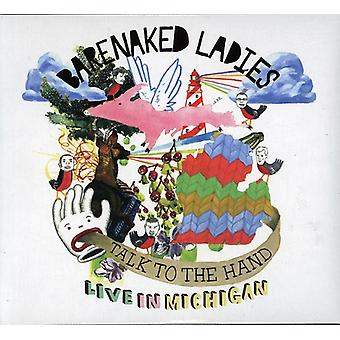 Barenaked Ladies - Talk to the Hand: Live in Michigan [CD] USA import