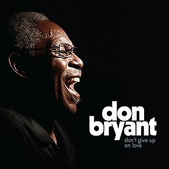 Don Bryant - Don't Give Up on Love [CD] USA import