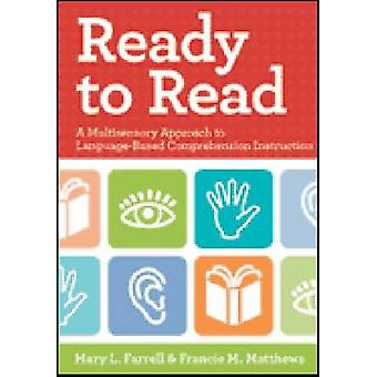 Ready to Read - A Multisensory Approach to Language-Based Comprehensio