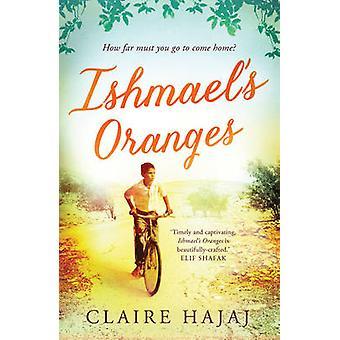 Naranjas de Ismael por Hajaj Claire - libro 9781780746098