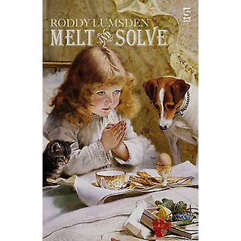 Melt and Solve by Roddy Lumsden - 9781784630423 Book
