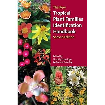 The Kew Tropical Plant Identification Handbook (2nd Revised edition)
