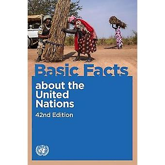 Basic Facts about the United Nations by United Nations - Department of