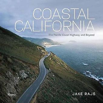 Rannikon California - Pacific Coast Highway ja sen jälkeen Jake Rajs
