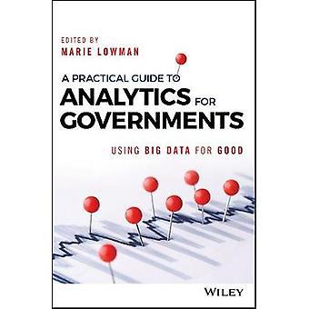 En praktisk Guide til Analytics for regeringer - ved hjælp af Big Data for Go