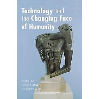 Teknik och den nya ansiktet mänskligheten av Richard Feist - Chant