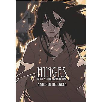 Hinges - Book 3 by Meredith McClaren - Meredith McClaren - 97815343003