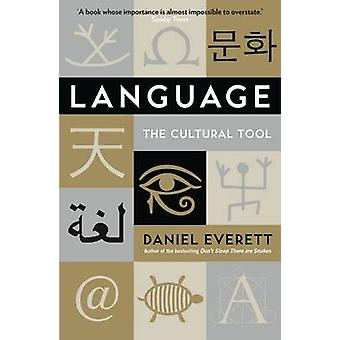 Language - The Cultural Tool by Daniel Everett - 9781846682681 Book