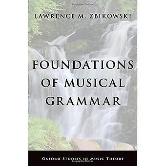 Foundations of Musical Grammar