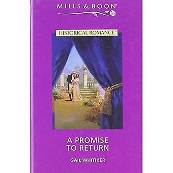 A Promise To Return (Mills & Boon Historical)