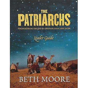 The Patriarchs: Encountering the God of Abraham, Issac  ; Jacob- Leader Guide