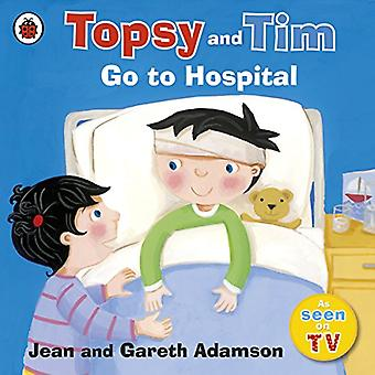 Topsy and Tim: Go to Hospital