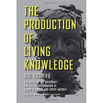 La producción de conocimiento de la vida: la Crisis de la Universidad y la transformación del trabajo en Europa y América del norte