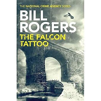 The Falcon Tattoo (The National Crime Agency Series)