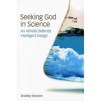 Seeking God in Science: An Atheist Defends Intelligent Design