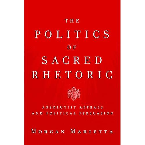 The Politics of Sacrouge Rhetoric