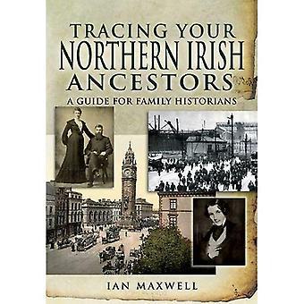 Verfolgen Ihre nördliche irischen Vorfahren: Ein Leitfaden für Familienforschern