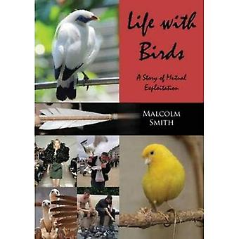 Life with Birds: A Story of Mutual Exploitation