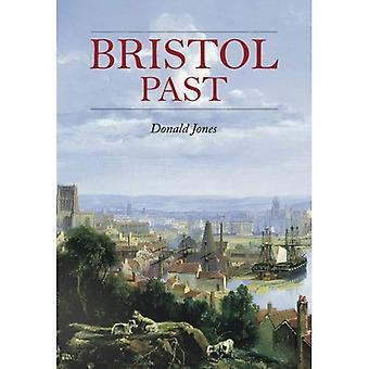 Bristol Past [Illustrated]