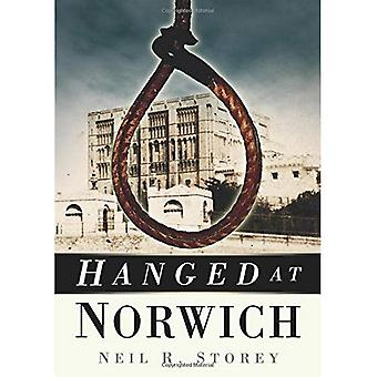 Hanged at Norwich