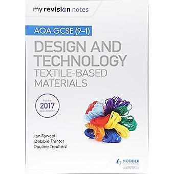 Meine Revision Notizen: AQA GCSE (9-1) Design & Technologie: Textile-basierte Materialien (meine Revision Notizen)