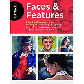 Art Studio: Faces & Features: More than 50 projects and techniques for� drawing and painting heads, faces, and features in pencil, acrylic, watercolor, and more! (Art Studio)