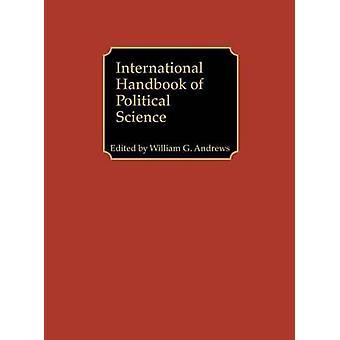 International Handbook of Political Science von Andrews & William