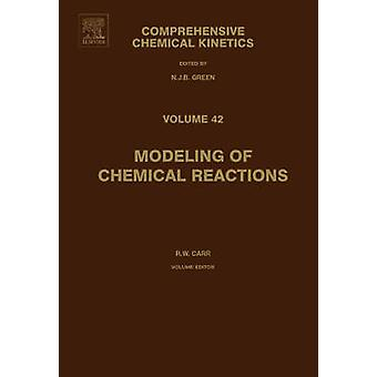 Modeling of Chemical Reactions by Green & N. J. B.